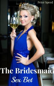 The Bridesmaid Sex Bet book
